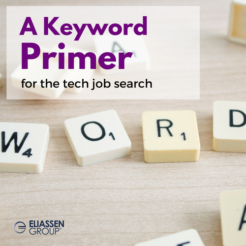 Using keywords correctly: a keyword primer for the tech job search