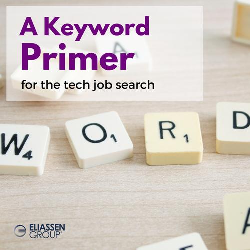 Using keywords correctly: a keyword primer for the tech job search