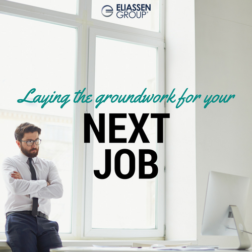 Laying the Groundwork for your NEXT Job